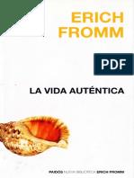 ERICH FROMN - LA VIDA AUTENTICA.pdf