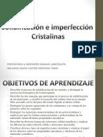 DIAPOSITIVA SOLIDIFICACIÓN E IMPERFECCIONES CRISTALINAS.pptx