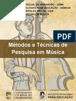 E-Book - Métodos e Técnicas de Pesquisa Em Música