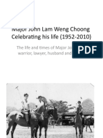 Major John Lam Weng Choong Celebrating His Life