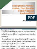 Pencegahan Primer, Sekunder, Dan Tersier