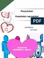 101238914 Penyuluhan Kesehatan Reproduksi