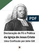 Declaração de Fé e Prática da Igreja de Cristo, Uma Confissão - John Gil.pdf