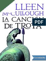 La cancion de Troya - Colleen McCullough.pdf