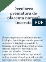 Decolare Prematura de Placenta Normal Inserata