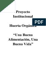 Proyecto Productivo Comunitario Huerta Escolar Marcelo