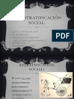 Vi.- La Estratificación Social