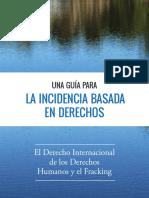 Guía de Incidencia Sobre Fracking y Derechos Humanos