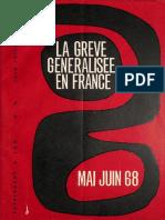 La Grève Généralisée en France (mai juin 1968)