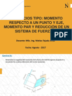EJERCICIOS TIPO- MOMENTO RESPECTO A UN PUNTO Y EJE, MOMENTO PAR Y REDUCCIÓN DE UN SISTEMA DE FUERZAS.pdf