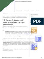 10 Formas de Buscar en La Internet Profunda Como Un Bibliotecario