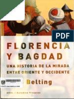 BELTING, H. - Florencia y Bagdad Una Historia de La Mirada Entre Oriente y Occidente 16