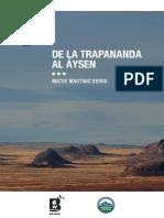 De La Trapanada Al Aysén - Mateo Martinic