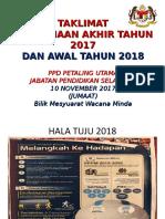 Bahan Taklimat Persediaan Akhir Tahun 2017 Dan Awal Tahun 2018