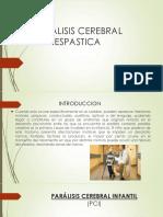 PARALISIS CEREBRAL ESPASTICA.pptx