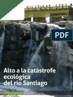 Alto a La Catastrofe Ecologica Del Rio Santiago