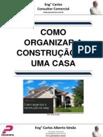 Como Organizar a Construção de Uma Casa