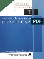 Como Pensar La Geografía 1. Cuaderno de Geografía Brasileña.