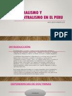 Centralismo y Desentralismo en El Peru