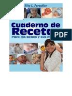 Lopez Forastier Rita - Cuaderno de Recetas Para Los Bebes Y Sus Mamas