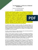 El Analisis Critico Del Lugar de La Etica Profesional y La Moral en La Formacion Universitaria