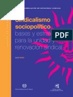 Sindicalismo sociopolitico - bases y estrategias para la unidad y renovacion sindical.pdf