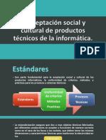 La Aceptación Social y Cultural de Productos Técnicos