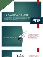 3RO LA MATERIA CAMBIA.pptx