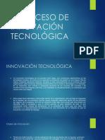 Proceso de Innovación Tecnológica