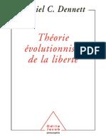 Daniel C. Dennett-Théorie évolutionniste de la liberté