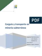 Trabajo Carguio y Transporte Mineria Subterranea