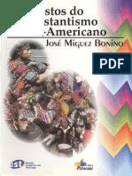 Rostos Do Protestantismo Latino-Americano - Jose Miguez Bonino