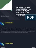 protección especifica y detección temprana