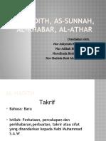 Al Hadith, As Sunnah, Al Khabar,Al Athar