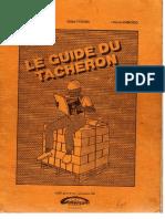 Le Guide Du Tacheron Complet