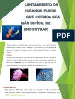 Nemo afectado por el cambio climático