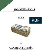 Usando Matemáticas Para Ganar La Lotería