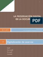 Felix Didier La Preservacion Digital en La Documentacin Sonora