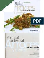 06 - El Cereal Universal. Arroces y Risottos.