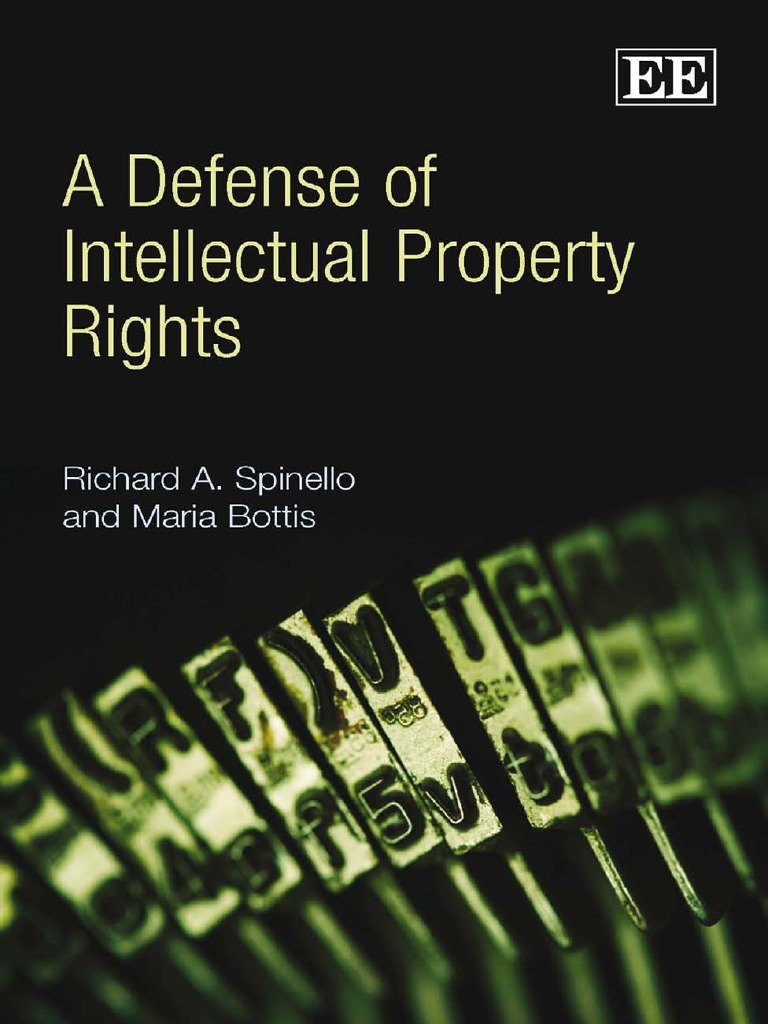 A defense of intellectual property rights intellectual property a defense of intellectual property rights intellectual property natural and legal rights fandeluxe Image collections