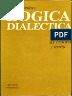 Ilienkov - Lógica dialéctica Ensayos de Historia y Teoría.pdf