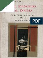 wiles, maurice - del evangelio al dogma.pdf