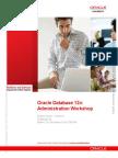 Oracle Database 12C Administration Workshop Student Guide Volume II