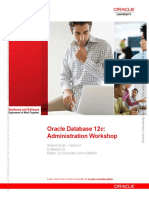 Oracle Database 12C Administration Workshop Student Guide Volume II
