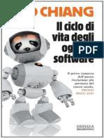 Ted Chiang - Il Ciclo Di Vita Degli Oggetti Software