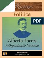 A Organizacao Nacional - Alberto Torres - Iba Mendes