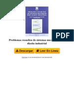 Problemas Resueltos de Sistemas Mecnicos Para Diseo Industrial by Octavio Bernad Ros Jos Luis Iserte Vilar Antonio Prez Gonzlez