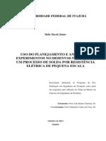 Uso Do Planejamento e Analise de Experimentos No Desenvolvimento de Um Processo de Solda Por Resistencia Eletrica de Pequena Escala