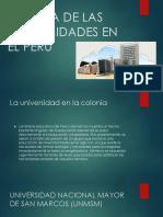 Historia de Las Universidades en El Perú