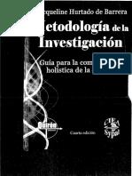 hurtado-de-barrera-metodologicc81a-de-la-investigaciocc81n-guicc81a-para-la-comprensiocc81n-holicc81stica-de-la-ciencia.pdf